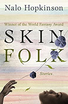 Skin Folk by Nalo Hopkinson science fiction and fantasy book and audiobook reviews