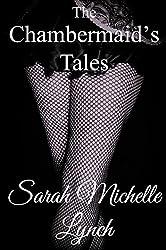The Chambermaid's Tales (Chambermaid Series Book 3)