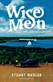 Image of Wise Men: A Novel