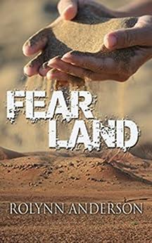 FEAR LAND by [Anderson, Rolynn]