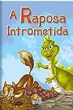 capa de A Raposa Intrometida. Moral da Historia