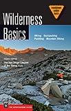 Wilderness Basics 4th Ed (Mountaineering Outdoor Basics)