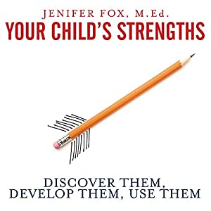 Your Child's Strengths Audiobook