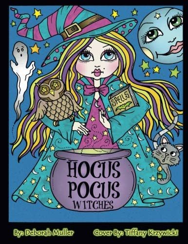 Hocus Pocus Witches: Hocus Pocus Fun and Quirkey Witches to Color for all ages by Artist Deborah -