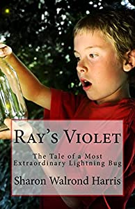 Sweepstakes: Ray's Violet: The Tale of a Most Extraordinary Lightning…