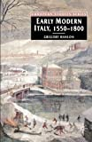 img - for Early Modern Italy, 1550-1800: Three Seasons in European History (European Studies) book / textbook / text book