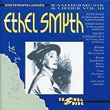 Ethel Smyth - Chamber Works & Songs, Vol.3