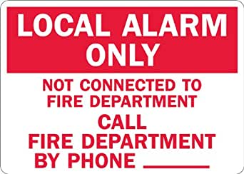 """SmartSign Adhesive Vinyl Label, Legend """"Local Alarm Only Call Fire Department Phone _"""", 3.5"""" high x 5"""" wide, Red on White"""