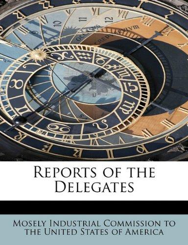 Reports of the Delegates - Delegate Unit