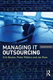 Managing It Outsourcing, Erik Beulen and Jan Roos, 0415873231