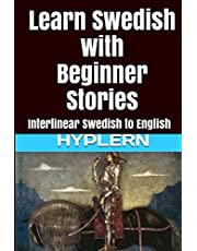 Learn Swedish with Beginner Stories: Interlinear Swedish to English