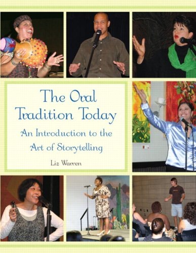 The Oral Tradition Today: An Introduction to the Art of Storytelling