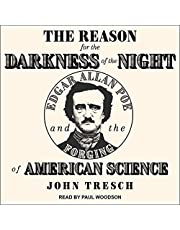The Reason for the Darkness of the Night: Edgar Allan Poe and the Forging of American Science