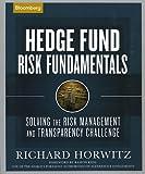 Hedge Fund Risk Fundamentals, Richard Horwitz, 1576602575