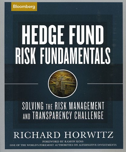 Hedge Fund Risk Fundamentals: Solving the Risk Management and Transparency Challenge by Brand: Bloomberg Press