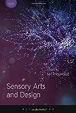 img - for Sensory Arts and Design (Sensory Studies Series) book / textbook / text book
