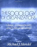 The Sociology of Organizations 9780761987666