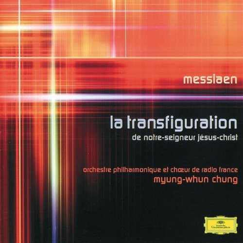 Messiaen: La transfiguration de Notre-Seigneur J?sus-Christ