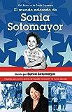 img - for El mundo adorado de Sonia Sotomayor (Spanish Edition) book / textbook / text book