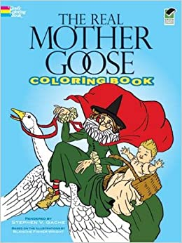 Amazon.com: The Real Mother Goose Coloring Book (Dover Classic ...