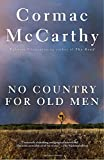 Product picture for No Country for Old Men by Cormac McCarthy