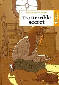 """Afficher """"Un si terrible secret"""""""