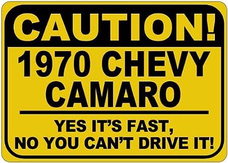 1970 70 Chevy Camaro caution its Fast aluminum caution Sign The Lizton Sign Shop