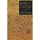 King of the Castle: Choice and Responsibility in the Modern World (Islamic Texts Society)