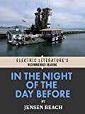 In the Night of the Day Before: Excerpted from SWALLOWED BY THE COLD: Stories (Electric Literature's Recommended Reading)