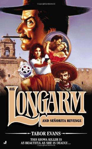 book cover of Longarm and Senorita Revenge