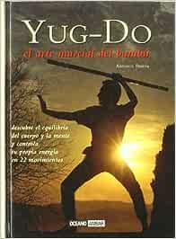 Yug-do: Descubre el equilibrio del cuerpo y la mente y