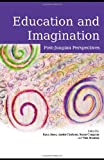 Education and Imagination : Post-Jungian Perspectives, , 0415432588