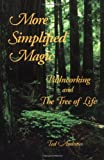 More Simplified Magic, Ted Andrews, 1888767286