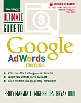 Ultimate Guide to Google AdWords: How to Access 100 Million People in 10 Minutes (Ultimate Series) por [Marshall, Perry, Rhodes, Mike, Todd, Bryan]