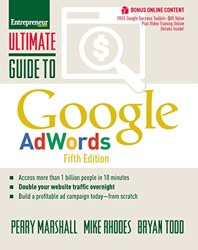 Ultimate Guide to Google AdWords: How to Access 100 Million People in 10 Minutes (Ultimate Series) (Peoples Guide)
