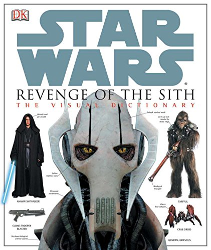 Star Wars Revenge Of The Sith The Visual Dictionary Luceno Jim 9780756611286 Amazon Com Books