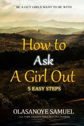 Ask to is the a girl best out time When