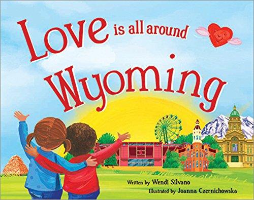 Love Is All Around Wyoming pdf epub