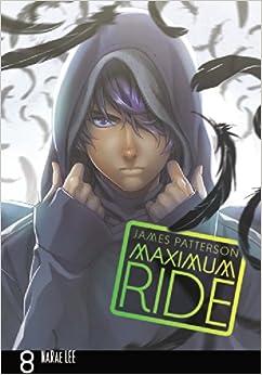 Amazon.com: Maximum Ride: The Manga, Vol. 8 (9780759529748