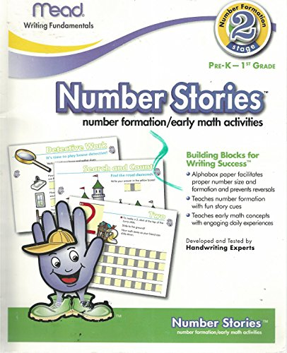 Mead Writing Fundamentals, Number Formation, Stage 2, Pre-K - 1st Grade, Number Stories, Number Formation/Early Math Activities ()