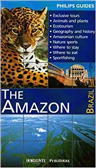 Amazon Brazil - Guia Philips: The Amazon - Livros na