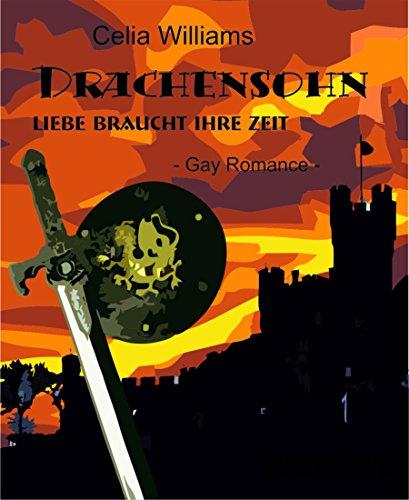 Drachensohn - Liebe braucht ihre Zeit: Gay Romance / Fantasy (Drachengefährten 7) (German Edition)