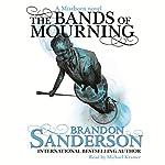 Bands of Mourning: A Mistborn Novel | Brandon Sanderson
