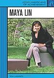 Maya Lin (Asian Americans of Achievement)