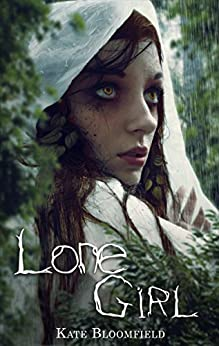 Lone Girl (The Wolfling Saga Book 2) by [Bloomfield, Kate]