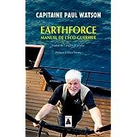 Earthforce : Manuel de l'éco-guerrier