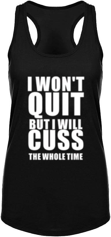 "Women/' Fitness Workout Racerback Tank Tops /""I WON/'T QUIT But I/'ll Cuss/"""