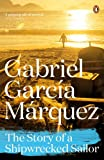 Front cover for the book The Story of a Shipwrecked Sailor by Gabriel García Márquez