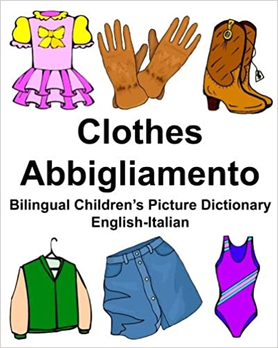 new product 2e622 55a40 Amazon.com: English-Italian Clothes/Abbigliamento Bilingual ...
