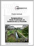 MeinWomo Stellplatzführer: Küste Frankreich (3) Von der Halbinsel Quiberon bis La Rochelle: 6. aktualisierte und erweiterte Auflage, 2017